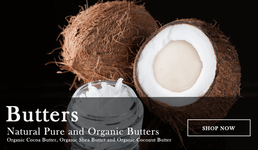 Butters - Natural and Pure Cocoa Butter, Shea Butter, Coconut Butter